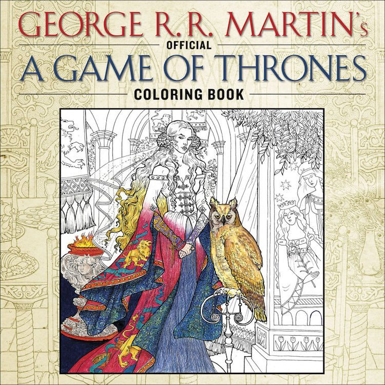 George R.R. Martin's Official A Game of Thrones Coloring Book